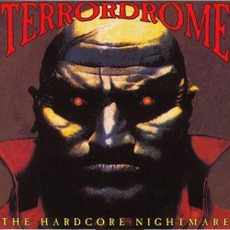 Terrordrome: The Hardcore Nightmare by Various Artists