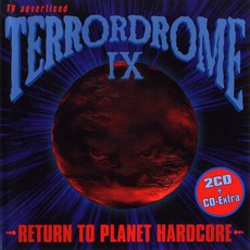 Terrordrome IX: Return to Planet Hardcore mp3 Compilation by Various Artists