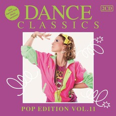 Dance Classics: Pop Edition, Volume 11 mp3 Compilation by Various Artists
