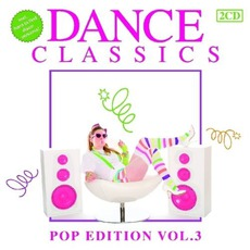 Dance Classics: Pop Edition, Volume 3 mp3 Compilation by Various Artists