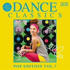 Dance Classics: Pop Edition, Volume 7 mp3 Compilation by Various Artists