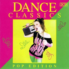 Dance Classics: Pop Edition mp3 Compilation by Various Artists