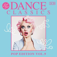 Dance Classics: Pop Edition, Volume 9 mp3 Compilation by Various Artists