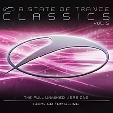 A State Of Trance: Classics, Volume 5