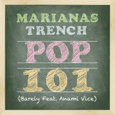 POP 101 mp3 Single by Marianas Trench