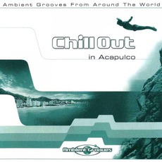 Chill Out in Acapulco by Various Artists