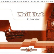 Chill Out in London by Various Artists