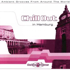 Chill Out in Hamburg mp3 Compilation by Various Artists