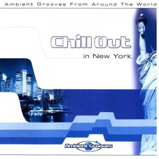 Chill Out in New York mp3 Compilation by Various Artists
