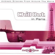 Chill Out in Paris mp3 Compilation by Various Artists