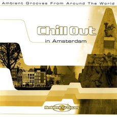 Chill Out in Amsterdam by Various Artists