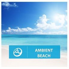 Ambient Beach mp3 Compilation by Various Artists