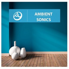 Ambient Sonics mp3 Compilation by Various Artists