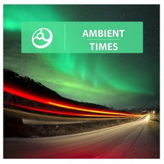 Ambient Times mp3 Compilation by Various Artists