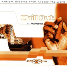 Chill Out in Havana mp3 Artist Compilation by Vangarde