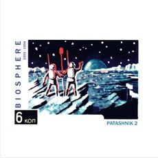 Patashnik 2 mp3 Album by Biosphere