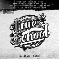 True School by DJ Jean Maron