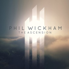The Ascension (Deluxe Edition) mp3 Album by Phil Wickham
