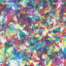 Our Love mp3 Album by Caribou