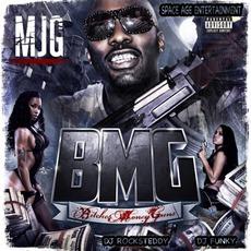 BMG: Bitches Money Guns
