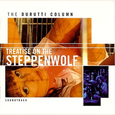 Treatise On The Steppenwolf (Remastered)