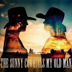 My Old Man by The Sunny Cowgirls