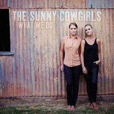 What We Do by The Sunny Cowgirls