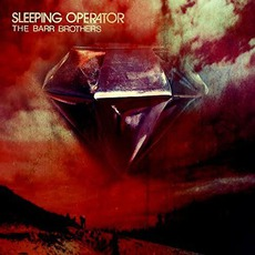 Sleeping Operator mp3 Album by The Barr Brothers