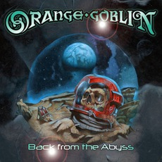 Back From The Abyss mp3 Album by Orange Goblin