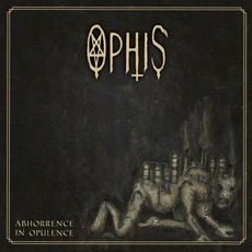 Abhorrence In Opulence mp3 Album by Ophis