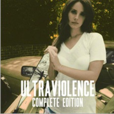 Ultraviolence (Complete Edition) by Lana Del Rey