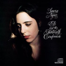 Eli And The Thirteenth Confession (Remastered) mp3 Album by Laura Nyro