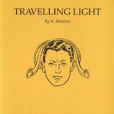 Travelling Light by K. Meizter