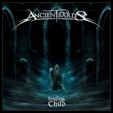 Soulless Child (Japanese Edition) mp3 Album by Ancient Bards