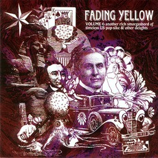 Fading Yellow, Volume 6 mp3 Compilation by Various Artists