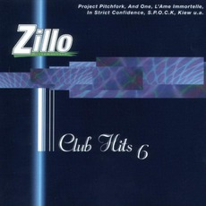 Zillo Club Hits 6 mp3 Compilation by Various Artists
