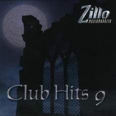Zillo Club Hits 9 mp3 Compilation by Various Artists