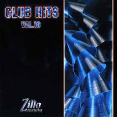 Zillo Club Hits 10 mp3 Compilation by Various Artists