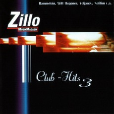Zillo Club Hits 3 by Various Artists