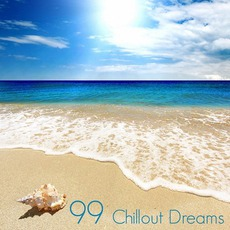 99 Chillout Dreams mp3 Compilation by Various Artists