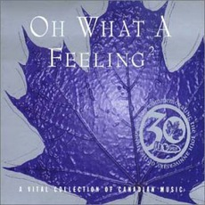 Oh What a Feeling 2 mp3 Compilation by Various Artists