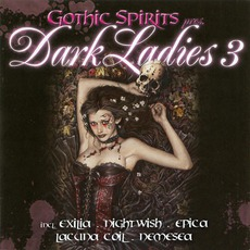 Gothic Spirits pres. Dark Ladies 3 mp3 Compilation by Various Artists