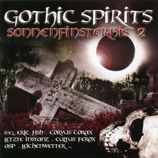 Gothic Spirits: Sonnenfinsternis 2 mp3 Compilation by Various Artists