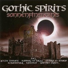 Gothic Spirits: Sonnenfinsternis mp3 Compilation by Various Artists
