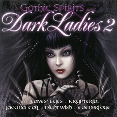 Gothic Spirits pres. Dark Ladies 2 mp3 Compilation by Various Artists