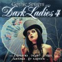 Gothic Spirits pres. Dark Ladies 4