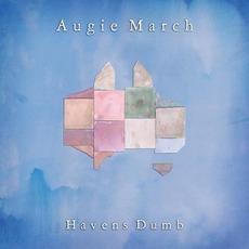 Havens Dumb mp3 Album by Augie March