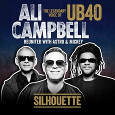 Silhouette mp3 Album by Ali Campbell Reunited With Astro & Mickey