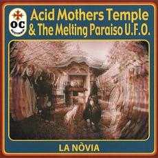 La Nòvia mp3 Album by Acid Mothers Temple & The Melting Paraiso U.F.O.