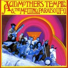 Acid Mothers Temple & The Melting Paraiso U.F.O. mp3 Album by Acid Mothers Temple & The Melting Paraiso U.F.O.